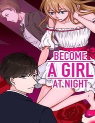 Become A Girl At Night – Truyện tranh